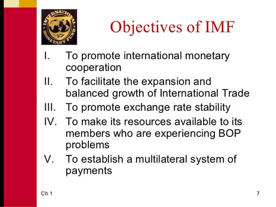 so far international monetary fund imf The imf has used conditionality to exact major changes, called  structural adjustments, in borrowing countries' fiscal and monetary policies, including such issues as banking regulations, government deficits, and pension policy.